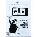 Groupe Union Défense Le GUD 1968-2013,  45 ans d'activisme étudiant